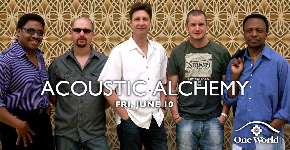 Acoustic Alchemy One World Theatre