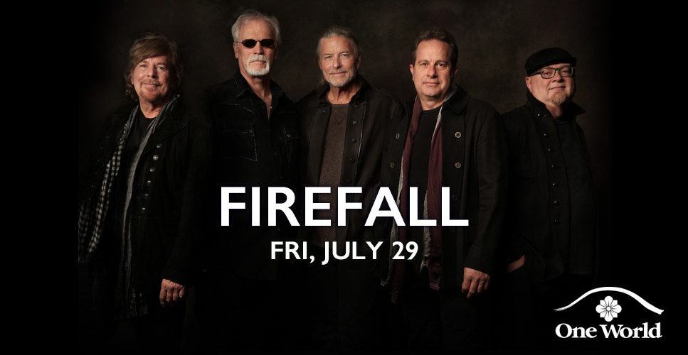 Firefall at One World Theatre