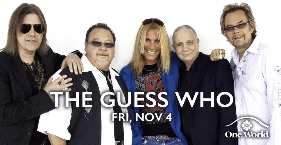 The Guess Who One World Theatre