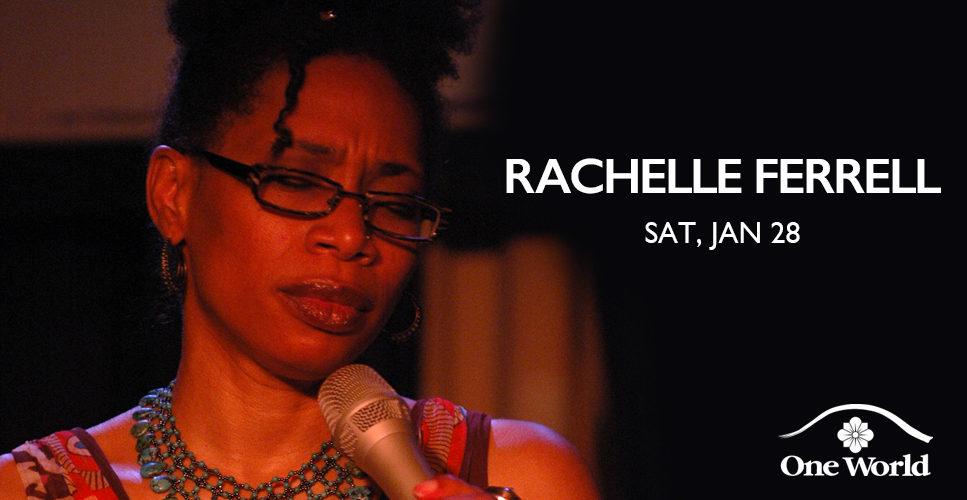 Rachelle Ferrell One World Theatre