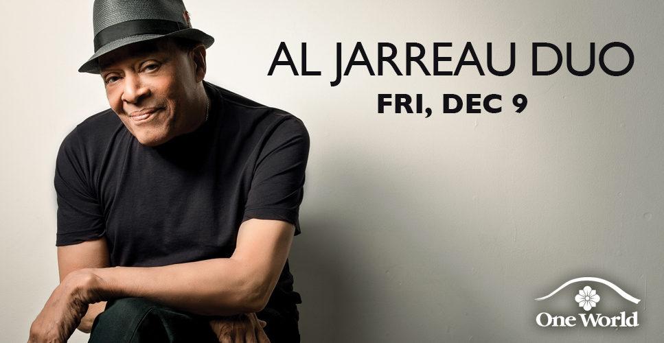 Al Jarreau Duo One World Theatre