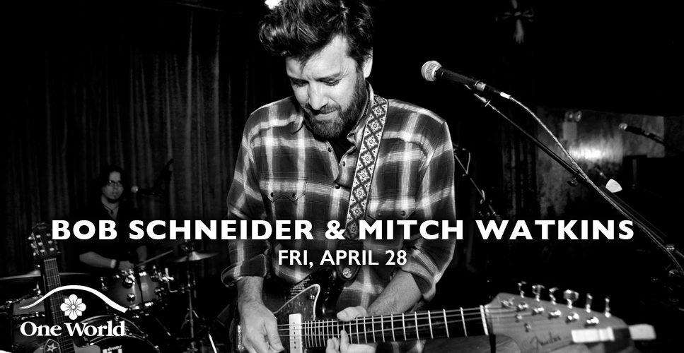 Bob Schneider and Mitch Watkins